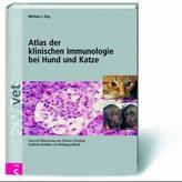 Atlas der klinischen Immunologie bei Hund und Katze