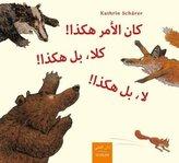 Kana al-amr hakadha! kalla, bal hakadha! la, bal hakadha!, Arabisch-Deutsch. So war das! Nein, so! Nein, so!