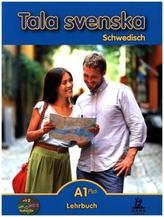 Tala svenska Schwedisch A1 Plus, Lehrbuch m. 2 Audio-CDs