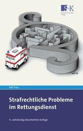 Strafrechtliche Probleme im Rettungsdienst