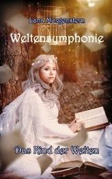 Weltensymphonie - Das Kind der Welten