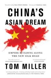 China\'s Asian Dream