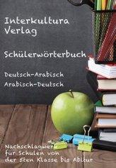 Schülerwörterbuch Deutsch-Arabisch / Arabisch-Deutsch