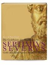 Die Goldbüste des Septimus Severus