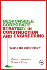Responsible Corporate Strategy in Construction and Engineering