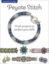 Beader\'s Guide: Peyote Stitch