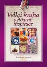 Velká kniha výtvarné inspirace