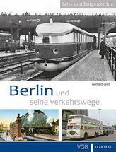 Berlin und seine Verkehrswege