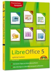 LibreOffice 5 optimal nutzen