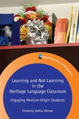 Learning and Not Learning in the Heritage Language Classroom