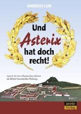 Und Asterix hat doch recht!