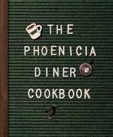 Phoenicia Diner Cookbook