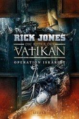 Die Ritter des Vatikan - Operation Iskariot
