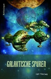Galaktische Spuren