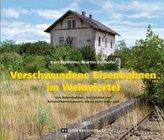 Verschwundene Eisenbahnen im Weinviertel