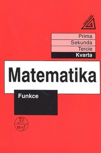 Matematika pro nižší ročníky víceletých gymnázií: Funkce - Náhled učebnice