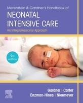 Merenstein & Gardner\'s Handbook of Neonatal Intensive Care