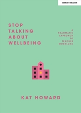 Stop Talking About Wellbeing
