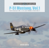 P51 Mustang, Vol.1: North American\'s Mk. I, A, B and C Models in World War II