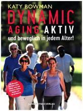 Dynamic Aging - Aktiv und beweglich in jedem Alter