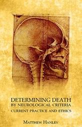 Determining Death by Neurological Criteria