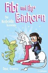 Fibi und ihr Einhorn - Die Kobolde kommen