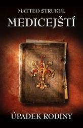 Medicejští Úpadek rodiny
