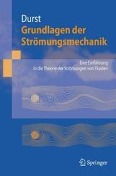 Grundlagen der Strömungsmechanik