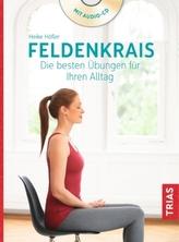 Feldenkrais. Die besten Übungen für Ihren Alltag, m. Audio-CD