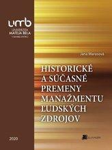 Historické a súčasné premeny manažmentu ľudských zdrojov