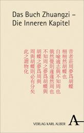 Das Buch Zhuangzi - Die Inneren Kapitel
