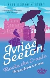 Miss Seeton Mystery: Miss Seeton Rocks the Cradle (Book 13)