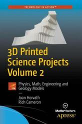 3D Printed Science Projects. Vol.2