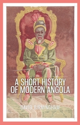 A Short History of Modern Angola