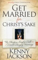 Get Married For Christ\'S Sake