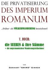 Die Privatisierung des Imperium Romanum. Bd.7