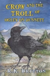 Crow and the Troll of Ogley on Dunnett