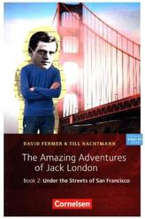 The Amazing Adventures of Jack London. Book.2