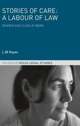 Stories of Care: A Labour of Law