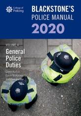 Blackstone\'s Police Manuals Volume 4: General Police Duties 2020