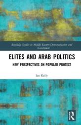ELITES AND ARAB POLITICS KELLY