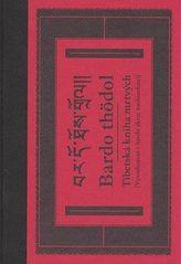 Bardo thödol Tibetská kniha mrtvých