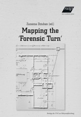Mapping the 'Forensic Turn'