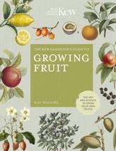 The Kew Gardener\'s Guide to Growing Fruit