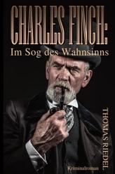 Charles Finch: Im Sog des Wahnsinns