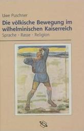 Die völkische Bewegung im wilhelminischen Kaiserreich