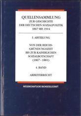 Von der Reichsgründungszeit bis zur Kaiserlichen Sozialbotschaft (1867-1881). Bd.4