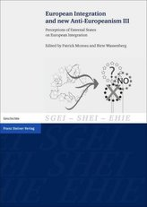 European Integration and new Anti-Europeanism. Vol.3