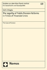 The Legality of Public Pension Reforms in Times of Financial Crisis