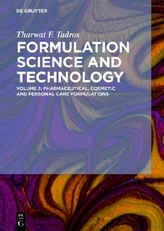 Formulation Science and Technology. Vol.3